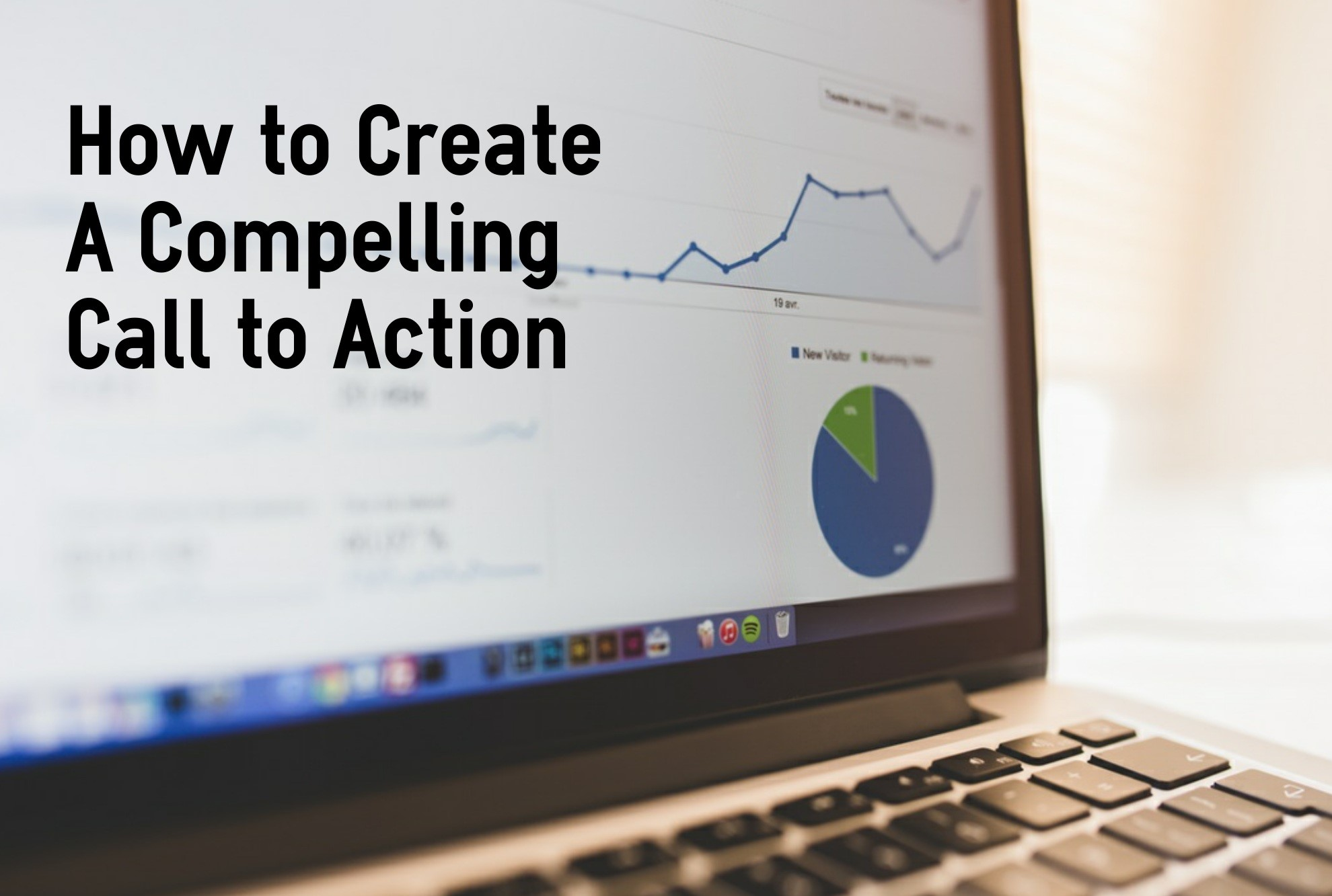 How to Create A Compelling Call to Action